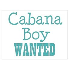 cabana boy wanted Poster