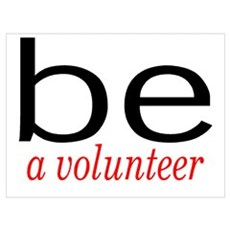 Be A Volunteer Poster