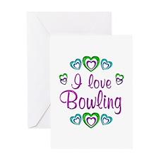 I Love Bowling Greeting Card