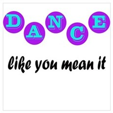 Dance Like You Mean It Poster