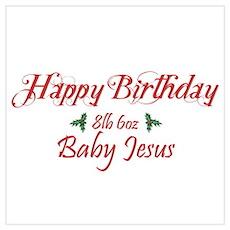 Happy Birthday Baby Jesus Poster
