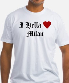 Hella Love Milan Shirt