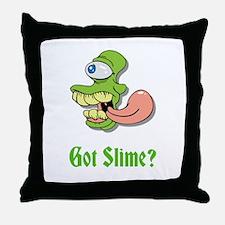 Got Slime Throw Pillow