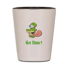 Got Slime Shot Glass