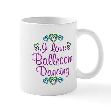 I Love Ballroom Mug