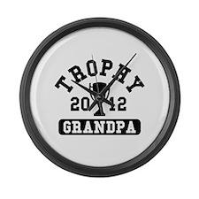 Trophy Grandpa 2012 Large Wall Clock