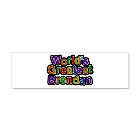 World's Greatest Brendan 10x3 Car Magnet