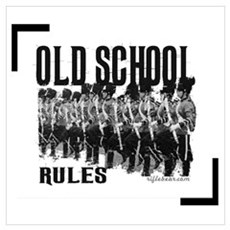 Old School Rules Poster