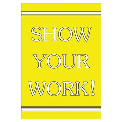 """Show Your Work"" Canvas Art"