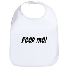 feed me! Bib