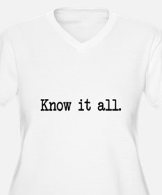 know it all T-Shirt
