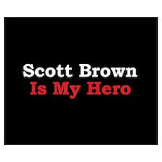 Scott Brown is my Hero Poster