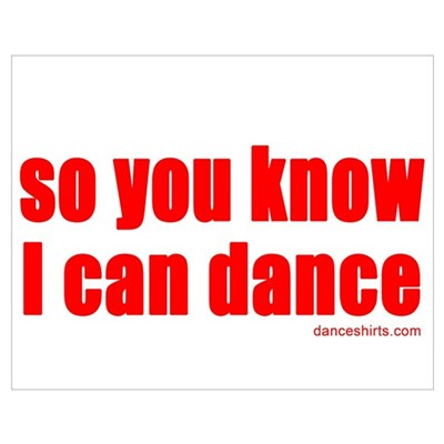 so you know I can dance Poster