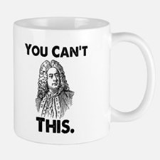 You Can't Handel This Small Mugs