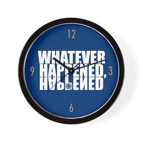 WHATEVER HAPPENED Wall Clock