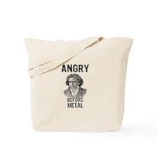 Beethoven: Angry Before Metal Tote Bag