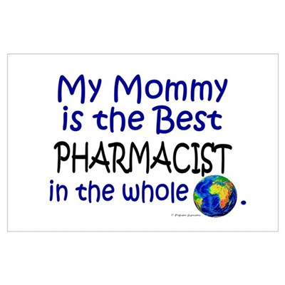 Best Pharmacist In The World (Mommy) Poster