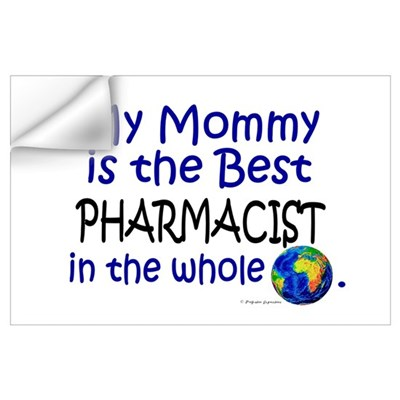 Best Pharmacist In The World (Mommy) Wall Decal
