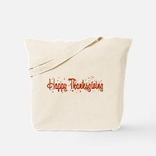 Happy Turkey Day! Tote Bag