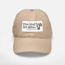 Thou Shalt Not Whine Baseball Baseball Cap