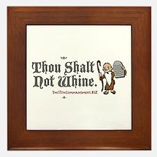 Thou Shalt Not Whine Framed Tile