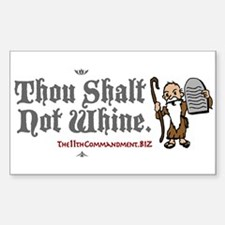 Thou Shalt Not Whine Rectangle Decal