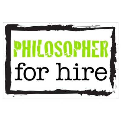 Philosopher for Hire (Green) Poster