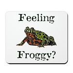 Feeling Froggy? Mousepad