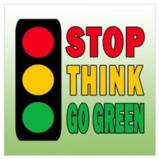 STOP THINK GO GREEN Framed Print