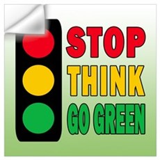 STOP THINK GO GREEN Wall Decal