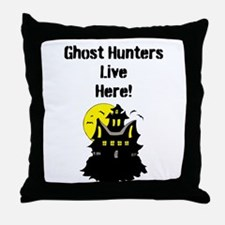 Ghost Hunters Live Here! Throw Pillow