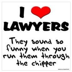 Lawyer Chipper Poster