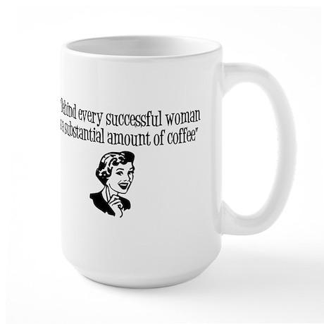 Every successful woman... Mugs