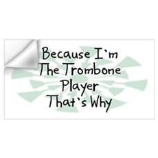 Because Trombone Player Wall Decal