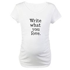 Write What You Love Shirt