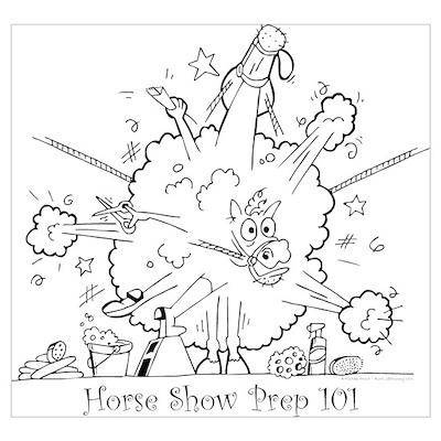 Horse Show Prep 101 Poster