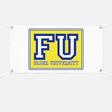 Faber University Animal House Banner