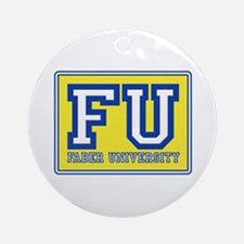 Faber University Animal House Ornament (Round)