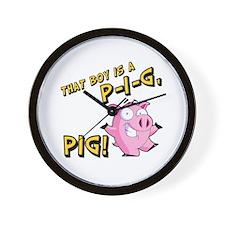 That Boy is a P I G PIG Wall Clock
