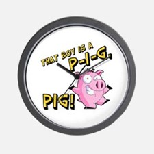 That Boy is a P I G PIG Wall Clock