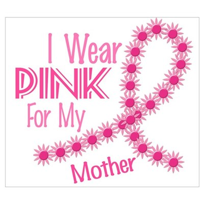 I Wear Pink For My Mother 26 Canvas Art
