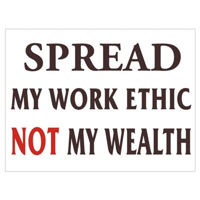 Spread My Work Ethic Canvas Art