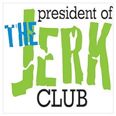 The Jerk Club Poster
