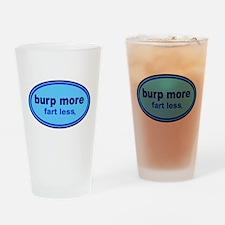 Burp More, Fart Less Drinking Glass