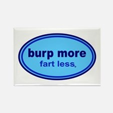 Burp More, Fart Less Rectangle Magnet