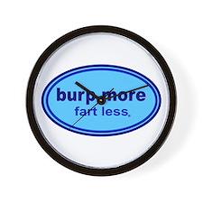 Burp More, Fart Less Wall Clock
