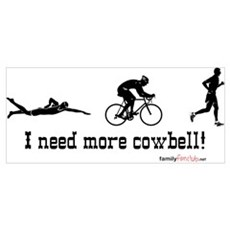 I need more cowbell triathlon Poster