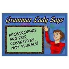 Apostrophes are for Possessives Poster