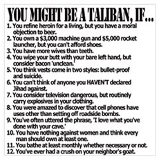 You Might Be A Taliban, If... Poster