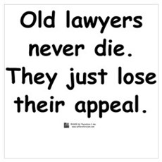Old lawyers never die Poster